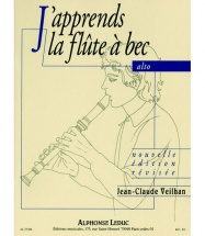 Veilhan Jean-claude - J'apprends La Flute A Bec Alto