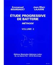 Boursault / lajudie - Etude Progressive De Batterie Vol.2