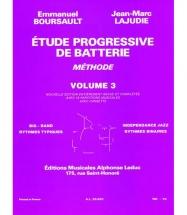 Boursault/lajudie - Etude Progressive De Batterie Vol.3
