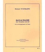 Wystraete B. - Saxaubade - Saxophone Alto Et Piano