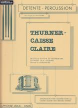 Spiers / Thurner - Adaptation Avec Doigtes Pour Caisse-claire Du Solfege Des Rythmes De Thurner