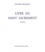 Messiaen O. - Livre Du Saint Sacrement - Orgue