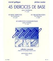 Galiegue M. and Naulais J. - 45 Exercices De Base - Trombone