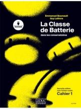 Boursault/lefevre - La Classe De Batterie Dans Les Conservatoires Cahier 1