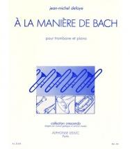 Defaye Jean-michel - A La Maniere De Bach - Trombone Et Piano