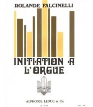 Falcinelli - Initiation A L Orgue