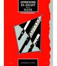 Wastall P. - Apprendre En Jouant De La Flute Traversiere