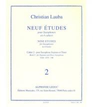 Lauba Christian - Neuf Etudes Pour Saxophone - Cahier 2