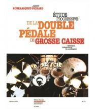 Bourbasquet Jacky - Etude Progressive De La Double Pedale De Grosse Caisse