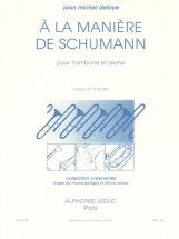 Defaye Jean-michel - A La Maniere De Schumann  - Trombone Et Piano