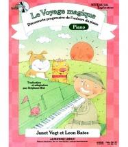 Bates L. & Vogt J. - Le Voyage Magique Niveau 2a ? Explorateur - Piano + Cd