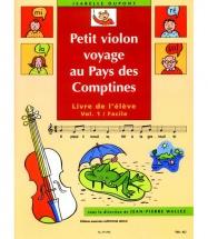 Dupont Isabelle - Petit Violon Voyage Au Pays Des Comptines Vol.1 (élève)