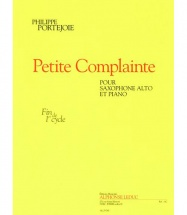 Portejoie Ph. - Petite Complainte - Saxophone Alto Et Piano