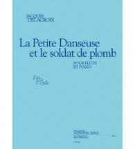 Delacroix Jacques - La Petite Danseuse Et Le Soldat De Plomb - Flute and Piano