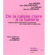 Divers Auteurs - De La Caisse Claire A La Batterie