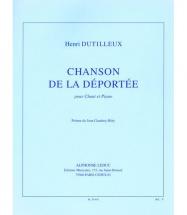 Dutilleux Henri - Chanson De La Deportee - Chant, Piano