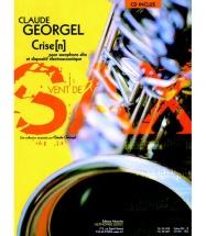 Georgel C. - Crise[n] - Saxophone Alto Et Dispositif Electroacoustique + Cd