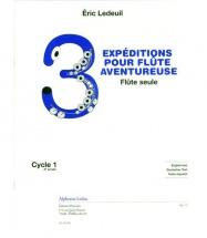 Ledeuil E. - 3 Expéditions Pour Flûte Aventureuse - Flûte Seule