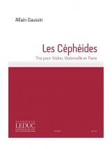 Gaussin Allain - Les Cepheides - Trio Pour Violon Violoncelle and Piano
