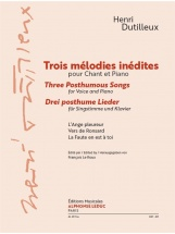 Dutilleux Henri - Trois Melodies Inedites - Chant and Piano