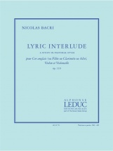 Bacri Nicolas - Lyric Interlude - Cor Anglais (ou Flute, Ou Clarinette, Ou Alto), Violon and Violoncel