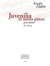 Hahn Reynaldo - Juvenilia Et Autres Pieces - Piano