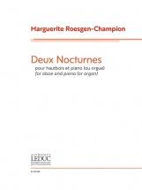 Roesgen-champion Marguerite - Deux Nocturnes Pour Hautbois and Piano
