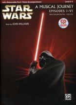 Star Wars Musical Journey Episodes I - Vi Cello/piano Acc. + Cd