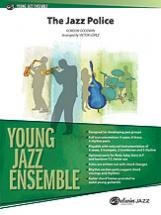 Goodwin Gordon - The Jazz Police, Young Jazz Ensemble