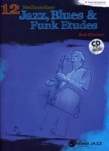 Mintzer Bob 12 Medium-easy Jazz, Blues & Funk Etudes  + Cd - Bb Instruments
