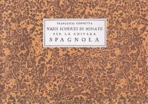 Corbetta F. - Varii Scherzi Di Sonate Per La Chitarra Spagnola