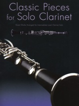Classic Pieces For Solo - Clarinet