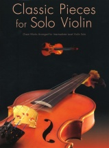 Classic Pieces For For Solo - Violin