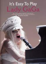 Lady Gaga - It's Easy To Play - Piano