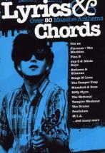 Lyrics & Chords - Over 80 Massive Anthems - Paroles Et Accords