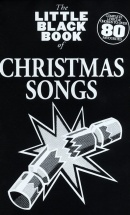 The Little Black Book Of Christmas Songs - Lyrics And Chords