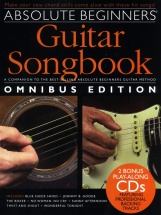 Absolute Beginners Guitar Songbook Omnibus Book And 2 Cds - Lyrics And Chords