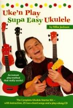 Mike Jackson - Uke'n Play Supa Easy Ukulele - Ukulele