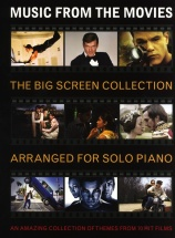 The Big Screen Collection - Music From The Movies - Piano Solo
