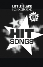 The Little Black Songbook - Hit Songs - Lyrics And Chords