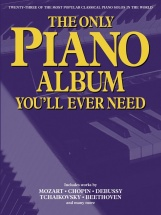 The Only Piano Album You'll Ever Need - Piano Solo
