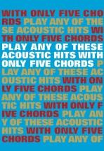 Play Any Of Acoustic Hits - Lyrics And Chords
