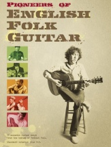 Pioneers Of English Folk Guitar - Guitar