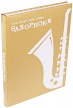 The Legendary Series Saxophone - Alto Saxophone