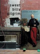 Sweet Billy Pilgrim - Sweet Billy Pilgrim - Crown And Treaty - Pvg