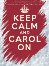Keep Calm And Carol On - Pvg
