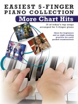 Easiest 5-finger Piano Collection - More Chart Hits - Piano Solo