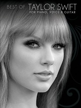 Taylor Swift - Best Of Taylor Swift For Piano, Voice And Guitar - Pvg