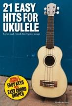 21 Easy Hits For Ukulele