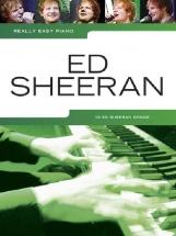 Sheeran Ed - Really Easy Piano